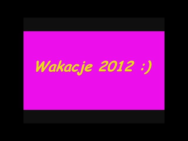 Wakacje 2012
